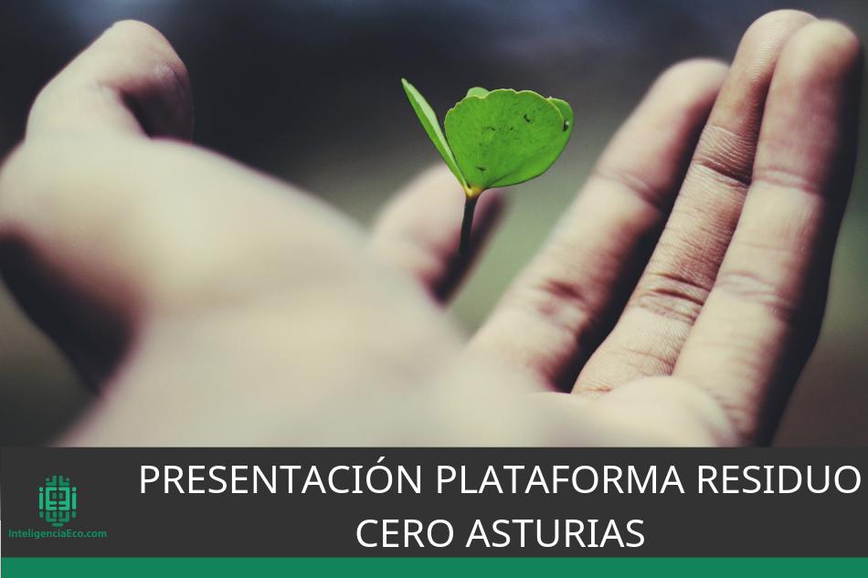 Presentación Plataforma Residuo Cero Asturias